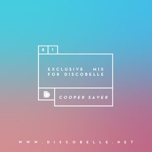 Discobelle Mix 081: Cooper Saver