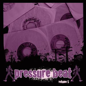 Pressure Beat 5 - Roots and some early dancehall from the Mighty Two