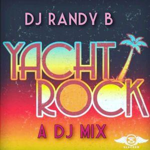 DJ Randy B - Yacht Rock : A Smooth DJ Mix by Bunn DJ Company