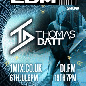 087 The EDM Show with Alan Banks & guest Thomas Datt