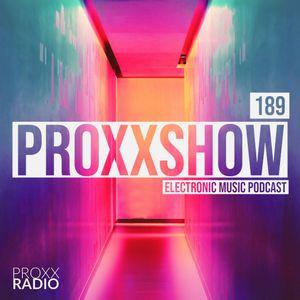 PROXXSHOW #189 | Gareth Emery, Major Lazer, Years & Years & more