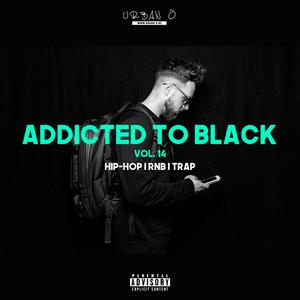 DJ Urban O - Addicted To Black Vol. 14 (2017)