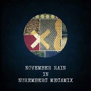 Various Artists - November Rain In Nuremberg Megamix