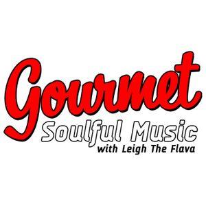 Gourmet Soulful Music - 03-05-17 GOUR-MAY week 1