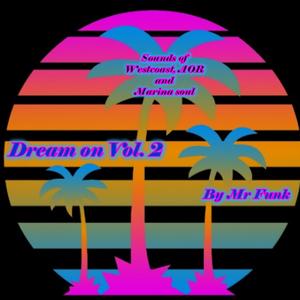 Dream on vol 2 By Mr Funk