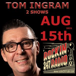 Two Tom Ingram Shows Together Aug 15th 2021