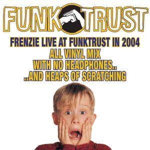 Frenzie - Live At Funktrust (2004)