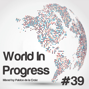 World In Progress #39