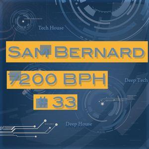 Sam Bernard 7200 BPH # 33