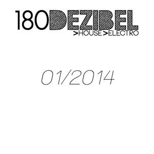180 DEZIBEL [Januar/2014] - In The Name Of Hardwell