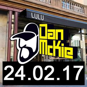 Dan McKie // Launch Party Fridays at Lulu Barcelona 24.02.17