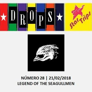 Drops Star Trips - Edição 28 - Legend Of The Seagullmen