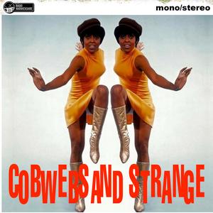COBWEBS AND STRANGE #93 [2018-01-08]