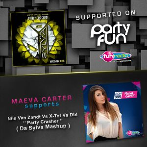 Da Sylva mashup 036 ''Party Crasher'' supported by Maeva Carter on Fun Radio