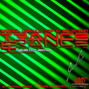 Trance&Trance Weekly Top 10 Julio 2012 Vol. 3 (Semana 3)