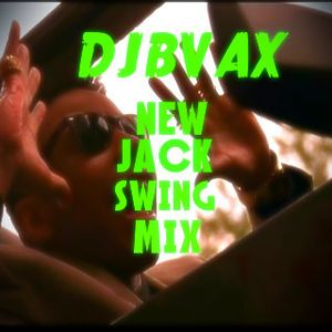 DJBVAX-NEWJACKSWINGMIX