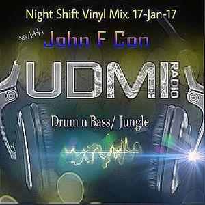 UDMI Radio, Night Shift Drum n Bass/Jungle Mix with John F Con.