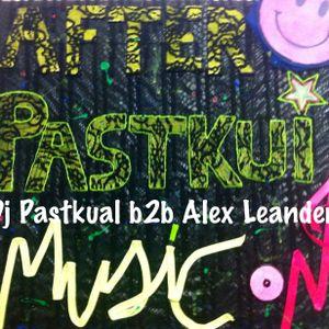 DJ PASTKUAL B2B ALEX LEANDER @ AFTERPASTKUI´S 09 / 11 / 13