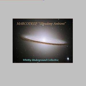 """DJ MARCODEEP """"Ultra Deep Ambient"""""""