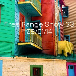 Free Range Show #33 28/01/14