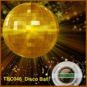 TBC046_Disco Ball!