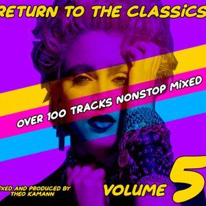 Theo Kamann - Return to the Classics Vol.5
