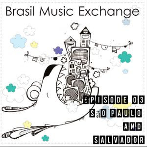 Brasil Music Exchange 03 - São Paulo and Salvador