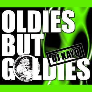 DJ KAYO - Oldies But Goldies