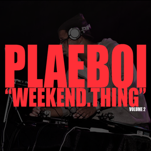 Weekend Thing Podcast Vol.2