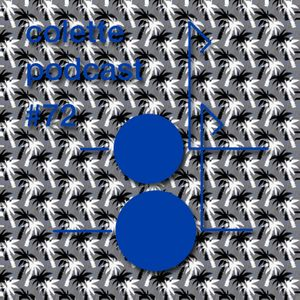 colette podcast #72 featuring Chris Ward aka Tropics (new)