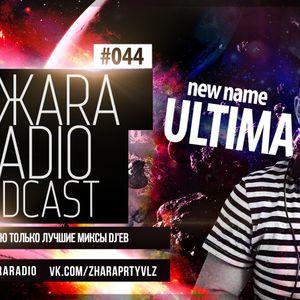 ЖARA Radio Podcast №44 (Week .06.01.14) Mixed By Ultima