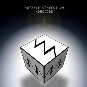 Mutable Connect |009| Monocode