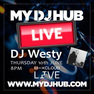 My DJ Hub : Westy (The 2nd Set)