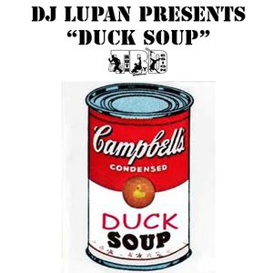 DJ Lupan - Duck Soup