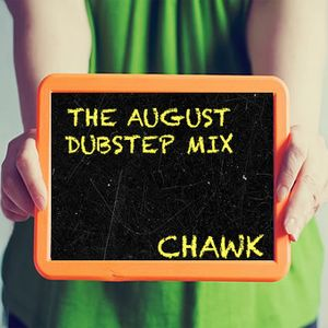 The August Dubstep Mixtape