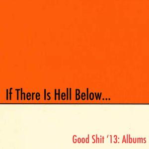 Good Shit '13: Albums