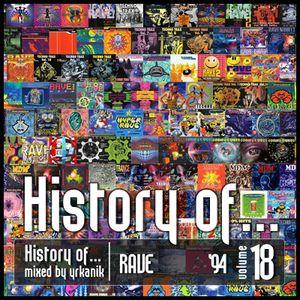 #18 History of Rave 1994 [mixed by Юrkanik] 2010