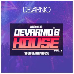 DEVARNIO - WELCOME TO DEVARNIO'S HOUSE VOL 1