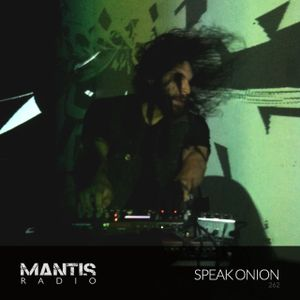 Mantis Radio 262 + Speak Onion