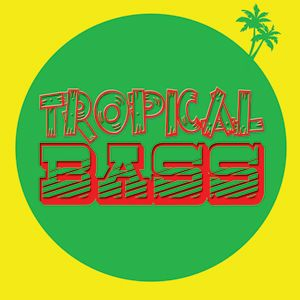 Oh My God It's TROPICAL BASS Mix (May 2010)