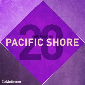 Now Playing #20 - Pacific Shore (Le Mellotron podcast)