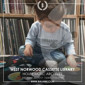 BALAMII: West Norwood Cassette Library /House Music Archives (January 2017)