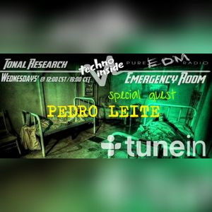 Tonal Research presented PEDRO LEITE @ Emergency Room