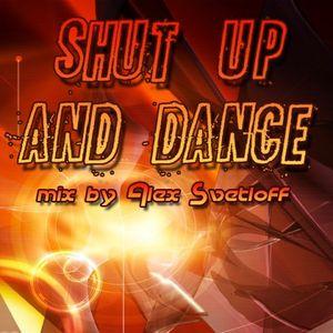 Shut Up And Dance mix