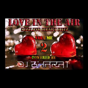 Love In The Air - Vol. 2 (Remastered) By Dj Bharat - BT