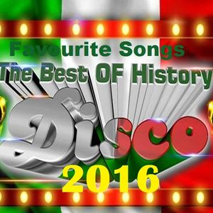 The Best Of History Disco Group Favourite Songs 2016 Megamix