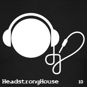Headstrong House . Ten