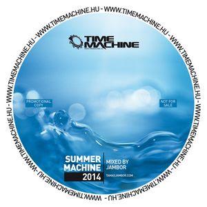 Summer Machine 2014 - Mixed by Jambor