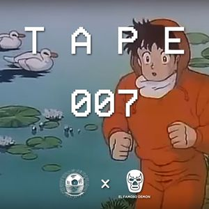 TAPE 007 | Beat Soup x El Famoso Demon