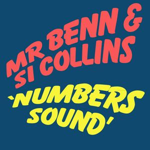 Mr Benn & Si Collins - Numbers Sound Mix 2004